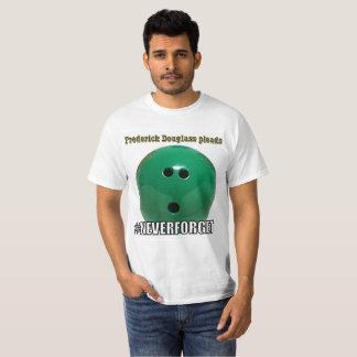 Bowling Green Massacre - Frederick Douglass T-Shirt