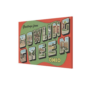 Bowling Green Ohio - Large Letter Scenes Stretched Canvas Prints