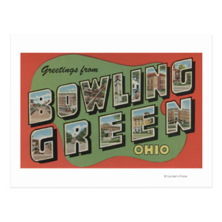 Bowling Green, Ohio - Large Letter Scenes Postcard