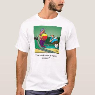 Bowling Humor Tee Shirt