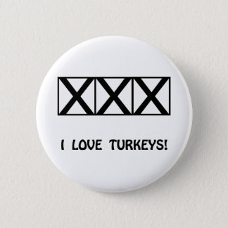 Bowling, I Love Turkeys T-Shirts & Gifts Button