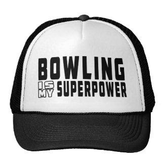 Bowling is my superpower trucker hat
