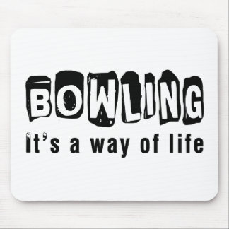 Bowling It's a way of life Mouse Pad