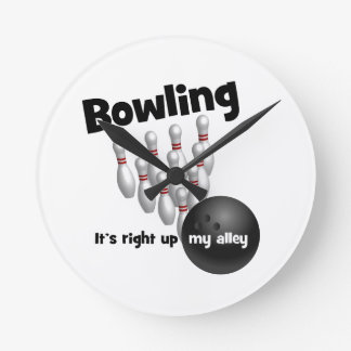 Bowling It's Right Up My Alley Round Clock