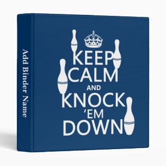Bowling Keep Calm and Knock 'em Down - all colors Binder