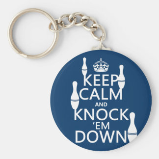 Bowling Keep Calm and Knock 'em Down - all colors Keychain