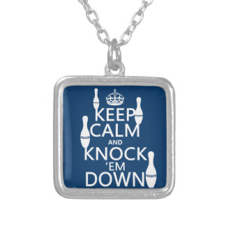 Bowling Keep Calm and Knock 'em Down - all colors Square Pendant Necklace