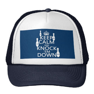 Bowling Keep Calm and Knock 'em Down - all colors Trucker Hat