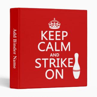 Bowling - Keep Calm and Strike On 3 Ring Binder