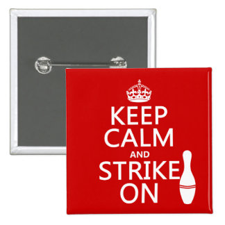 Bowling - Keep Calm and Strike On - all colors 2 Inch Square Button