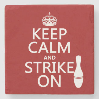Bowling - Keep Calm and Strike On - all colors Stone Beverage Coaster