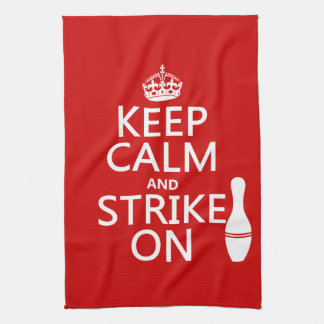 Bowling - Keep Calm and Strike On - all colors Hand Towel