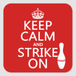 Bowling - Keep Calm and Strike On - all colors Sticker
