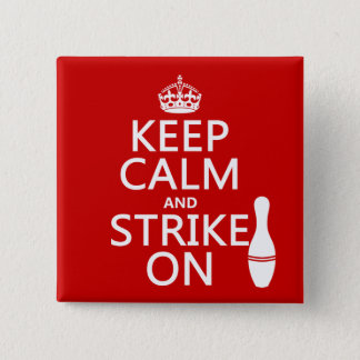 Bowling - Keep Calm and Strike On Button