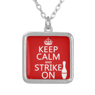 Bowling - Keep Calm and Strike On Silver Plated Necklace