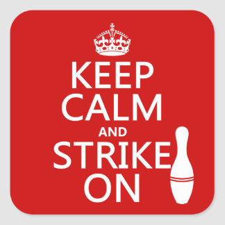 Bowling - Keep Calm and Strike On Square Sticker