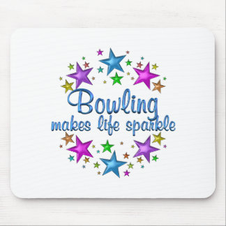Bowling Makes Life Sparkle Mouse Pad