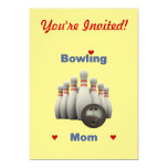 "Bowling Mom 5"" X 7"" Invitation Card"