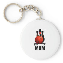 Bowling Mom Mothers Day Gift Player Bowling Mama Keychain