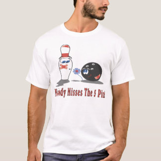 Bowling: Nobody Misses the 5 Pin - Front T-Shirt