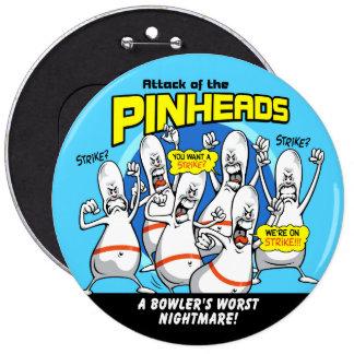 Bowling Pinheads Attack Pinback Button