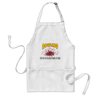 Bowling Puts Me In The Right Frame of Mind Adult Apron