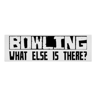 Bowling What Else Is There? Poster
