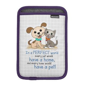 BowWow and MeeYow (Pet Adoption-Humane Treatment) Sleeve For iPad Mini
