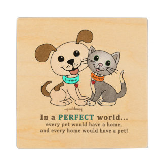 BowWow and MeeYow (Pet Adoption-Humane Treatment) Wood Coaster