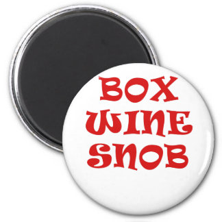 Box Wine Snob Magnet