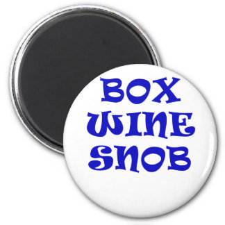 Box Wine Snob Magnet