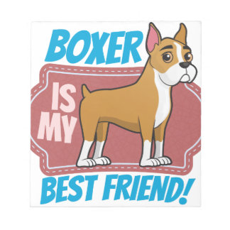 Boxer is my best friend notepad