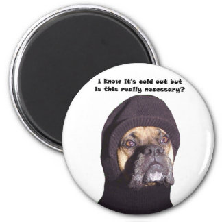 Boxer: Is This Really Necessary? 2 Inch Round Magnet