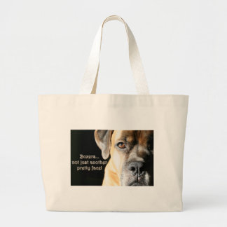 Boxer:  Not Just Another Pretty Face Large Tote Bag