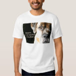 Boxer:  Not Just Another Pretty Face T-Shirt