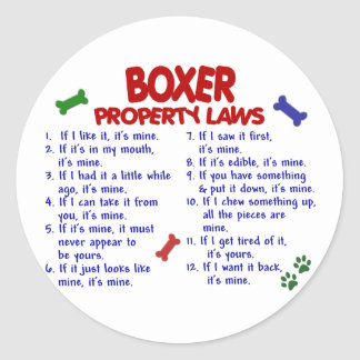 Boxer Property Laws 2 Classic Round Sticker