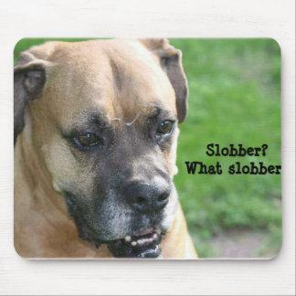 Boxer:  Slobber? What Slobber? Mouse Pad