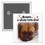 Boxer:  Whole Lotta Soul Button