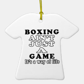 Boxing Ain't Just A Game It's A Way Of Life Christmas Ornament