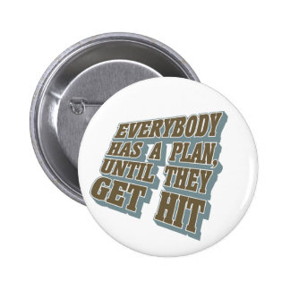 Boxing - Everybody has a plan, until they get hit 2 Inch Round Button