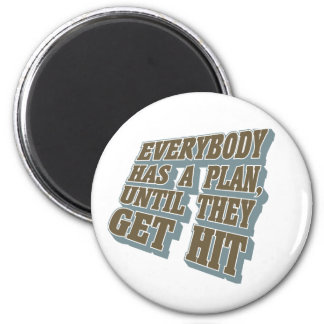 Boxing - Everybody has a plan, until they get hit 2 Inch Round Magnet