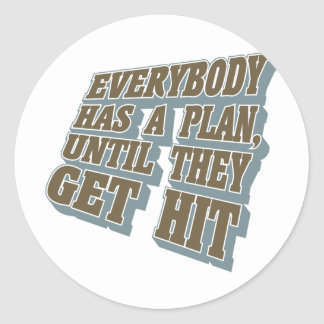 Boxing - Everybody has a plan, until they get hit Classic Round Sticker