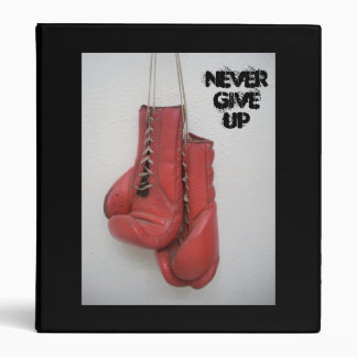 Boxing Gloves Binder, Never Give Up Binder