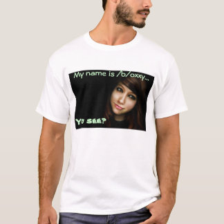 Boxxy! you see T-Shirt