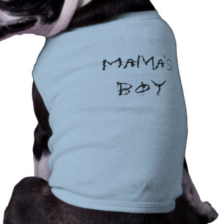 Boy de mamá camisetas de perro