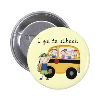 Boy I Go To School T-shirts and Gifts Pinback Button