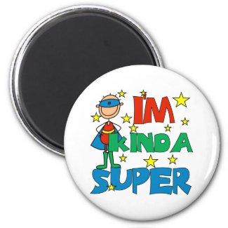 Boy I'm Kinda Super magnet