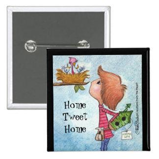 Boy's Birdhouse Gift-Home Tweet Home Pinback Button