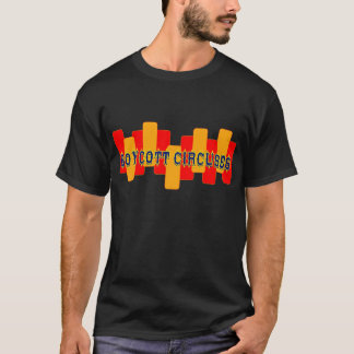BOYCOT CIRCUSES 1 T-Shirt