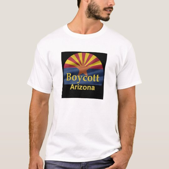 BOYCOTT Arizona T-Shirt